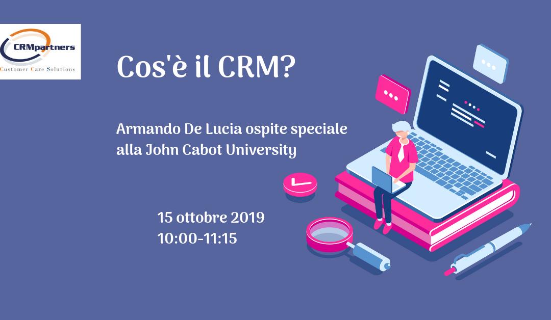 Un'introduzione al CRM: Armando De Lucia ospite alla John Cabot University