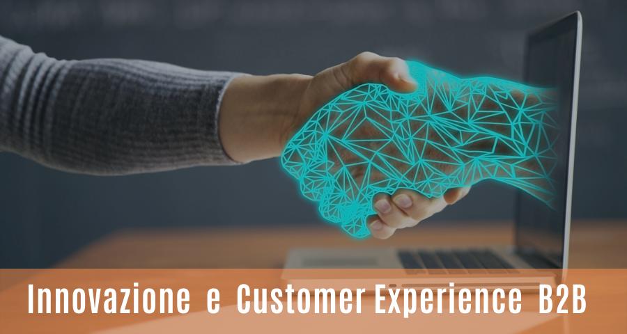 20 Esempi di Innovazione della Customer Experience B2B