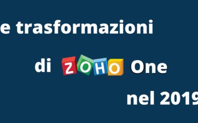 Le trasformazioni di Zoho One nel 2019