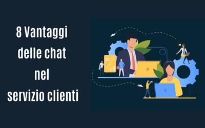 8 Vantaggi delle chat nel servizio clienti