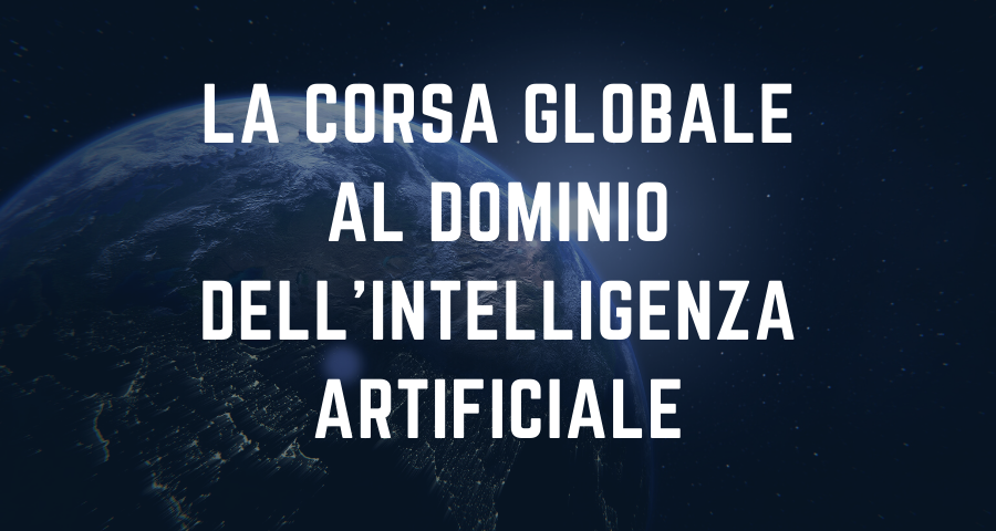 La Corsa Sfida Globale al Dominio dell'Intelligenza Artificiale