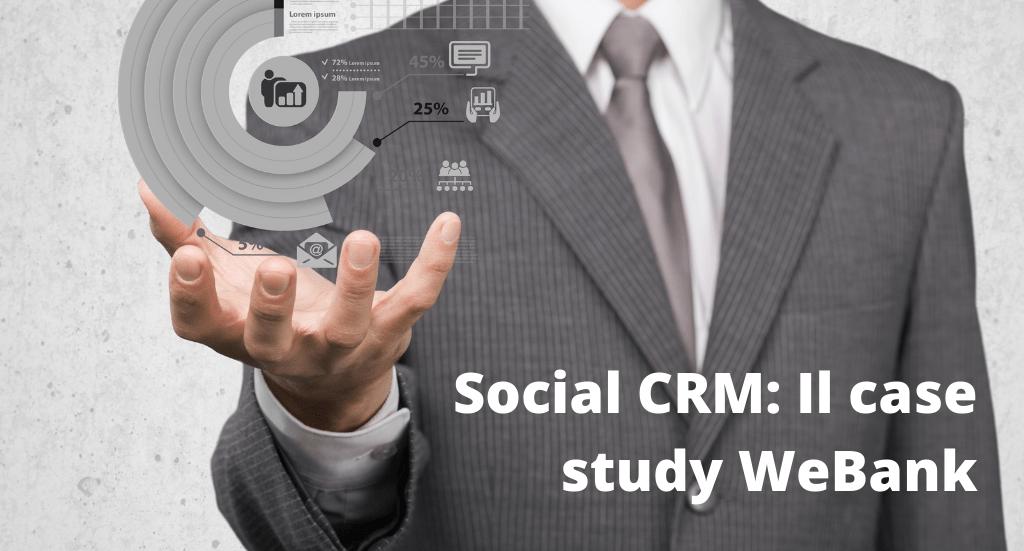 Social CRM in Italia: WeBank