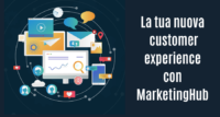 MarketingHub: la nuova customer experience in una piattaforma all in one