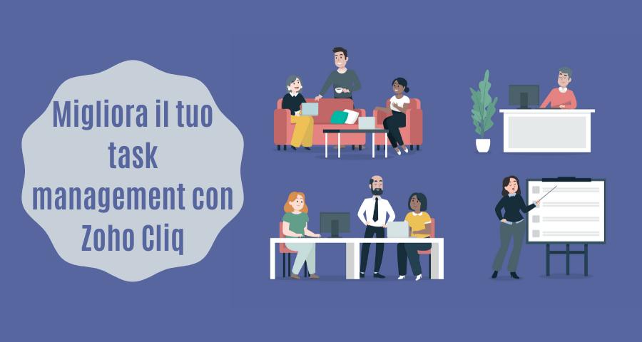 Zoho Cliq: Migliora il tuo Task Management