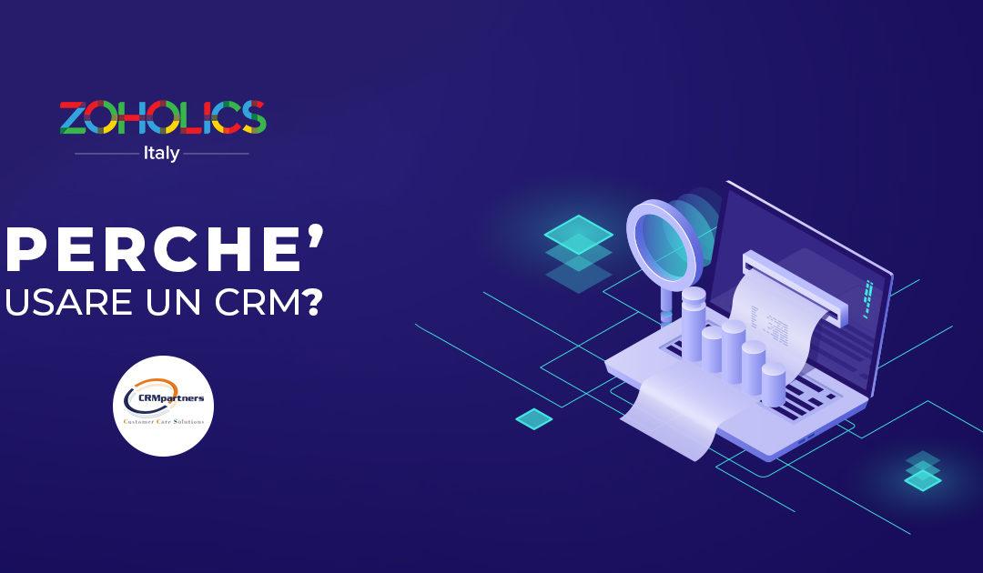 Perchè usare un CRM?